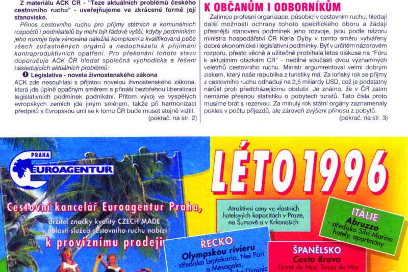 Takhle vypadala historicky první vydání TRAVEL profi - distribuované také na veletrzích v Brně a Praze  a samozřejmě poštou abonentům